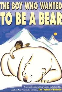 The Boy Who Wanted to Be a Bear (Drengen der ville gøre det umulige)