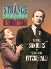 The Strange Affair of Uncle Harry (Guilty of Murder?)