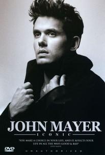 John Mayer: Iconic - Unauthorized