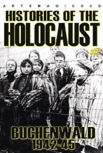 Histories of the Holocaust: Buchenwald 1942-45