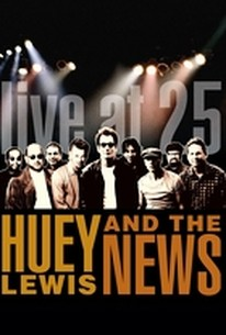 Huey Lewis and the News - Live at 25
