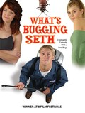 What's Bugging Seth?