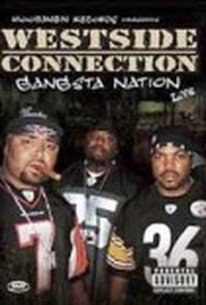Westside Connection: Gangsta Nation Live