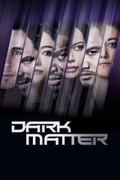 Dark Matter: Season 1