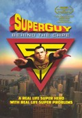 Superguy: Behind the Cape