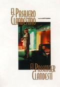 Le Passager clandestin (El Pasajero clandestino)(El Passatger clandest�)