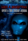Lies and Deception: UFO's & the Secret Agenda