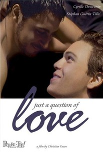 Just a Question of Love (Juste une question d'amour)