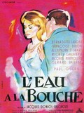 L'eau à la bouche (A Game for Six Lovers)
