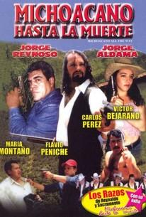Michoacano Hasta La Muerte