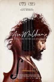 Ara Malikian: A Life Among Strings (una vida entre las cuerdas)