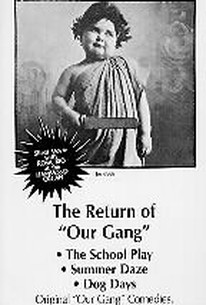 The Return of Our Gang
