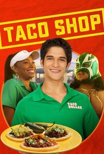 Taco Shop 2018 Rotten Tomatoes