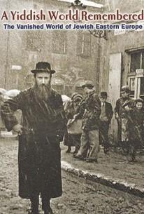 A Yiddish World Remembered