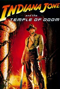 Indiana Jones and the Temple of Doom (1984) - Rotten Tomatoes