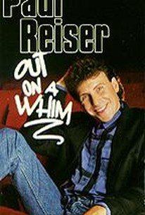 Paul Reiser: Out On a Whim