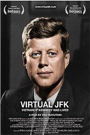 Virtual JFK: Vietnam If Kennedy Had Lived
