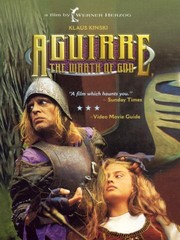 Aguirre, the Wrath of God (Aguirre, der Zorn Gottes)