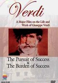 Verdi: The Pursuit of Success & The Burden of Success