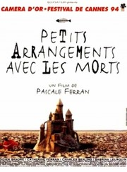 Petits Arrangements avec les Morts (Coming to Terms with the Dead)