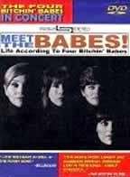 Meet the Babes: Four Bitchin' Babes in Concert