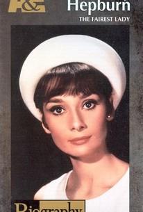 Audrey Hepburn: The Fairest Lady