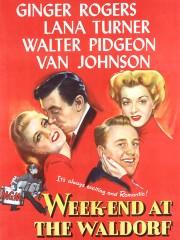 Weekend at the Waldorf