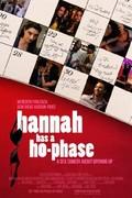 Hannah Has A Ho Phase