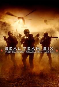 Seal Team 6: The Raid on Osama Bin Laden (2012) - Rotten Tomatoes