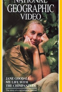 Jane Goodall: My Life With the Chimpanzees