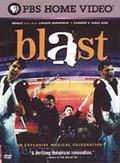 Blast!: An Explosive Musical Celebration