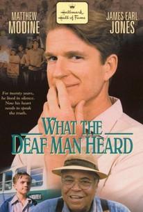 What the Deaf Man Heard