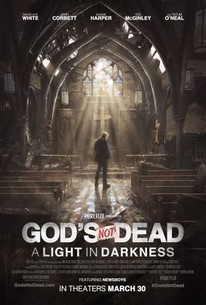 Gods Not Dead A Light In Darkness 2018 Rotten Tomatoes
