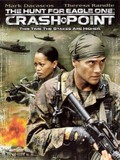 The Hunt for Eagle One: Crash Point