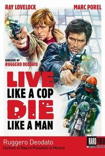 Uomini Si Nasce Poliziotti Si Muore
