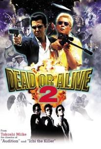 Dead or Alive 2: Birds (Dead or Alive 2: Tôbôsha) (Dead or Alive 2: Runaway)