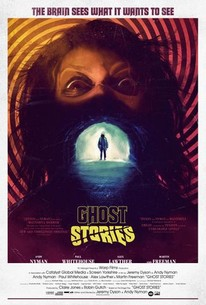 Ghost Stories (2018) - Rotten Tomatoes