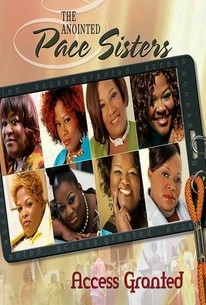 The Anointed Pace Sisters: Access Granted