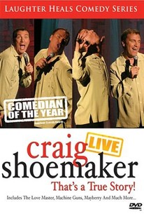 Craig Shoemaker Live:That's a True St