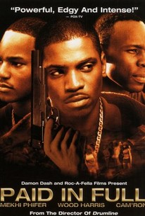 Paid In Full 2002 Rotten Tomatoes