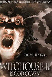Witchouse 2: Blood Coven (Witchouse II: Blood Coven)
