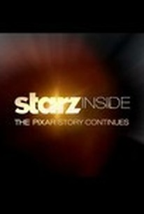 Starz Inside: The Pixar Story Continues