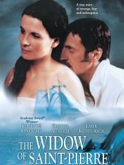 The Widow of Saint-Pierre (The Widow of St. Pierre) (La veuve de Saint-Pierre)