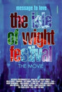 Isle of Wight Festival: Message to Love: 1970