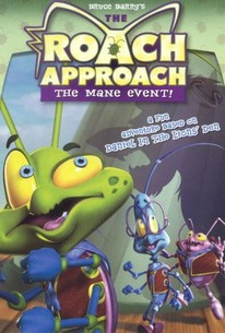 The Roach Approach: The Mane Event!