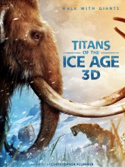 Titans Of The Ice Age 3D