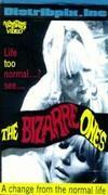 Bizarre Ones