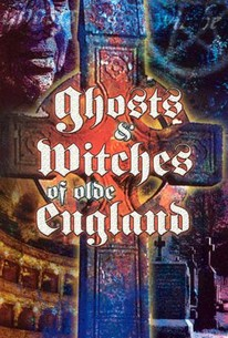 The Ghosts and Witches of Olde England
