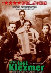 The Last Klezmer: Leopold Kozlowski, His Life and Music