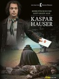 The Enigma of Kaspar Hauser (Jeder f�r sich und Gott gegen alle)(Every Man for Himself and God Against All)